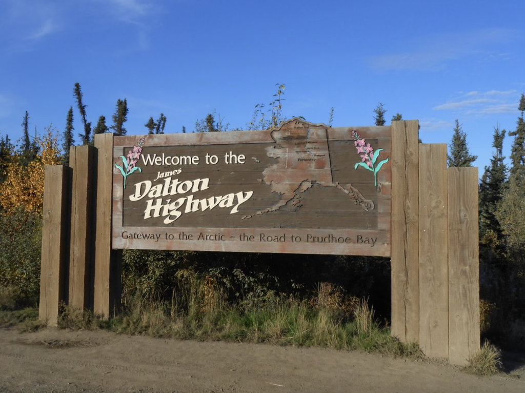 Welcome to the James Dalton Highway ...Gateway to the Arctic .... the Road to Prudhoe Bay