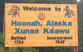 Welcome to Hoonah, Alaska ... Settled in 1754